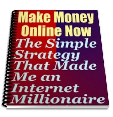 Make Money Online Now.Strategy That Made Me an Internet Millionaire.Meir Liraz