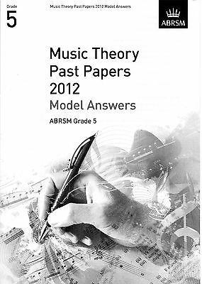 ABRSM Grade 5 Music Theory Past papers 2012 Model Answers - never used