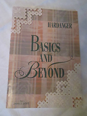 Hardanger  Basics And Beyond  Embroidery  Instruction Book