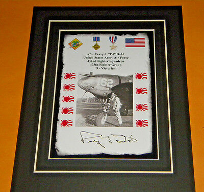Perry Dahl 432nd. Fighter Squadron Ace 9 Victories Signed Display USAAF WW II