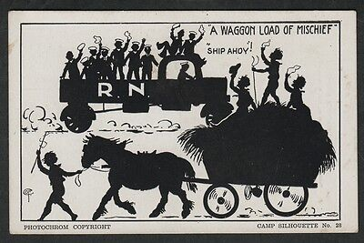 k1750)  VINTAGE POSTCARD CAMP SILHOUETTE-A WAGON LOAD OF MISCHIEF-SHIP AHOY R.N.