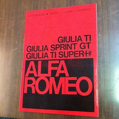 Alfa Romeo Guilia Sprint GT Engine Manual Workshop Technical Instruction