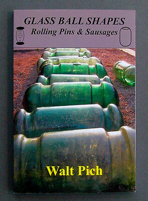 GLASS BALL SHAPES Book Rolling Pins & Sausages AUTOGRAPHED By Walt Pich