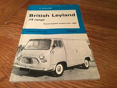 British Leyland J4 Range Petrol Engined Models From 1960 Olyslager Motor Manual