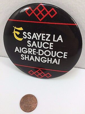Vintage 1987 Mcdonalds Shanghai Sauce Nuggets, French Canadian, Button Pinback