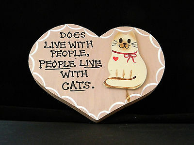 """Dogs Live With People, People Live With Cats"" Wall Hanging Plaque Sign"