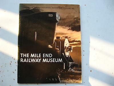 "South Australian Railways.."" The Mile End Railway Museum "" as new soft cover"