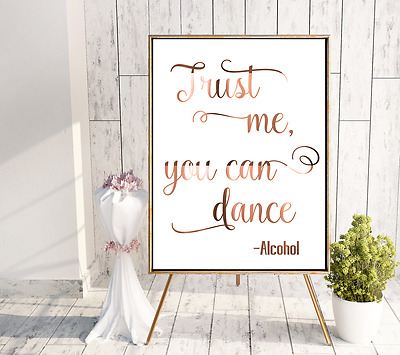 Funny wedding sign // Trust me you can dance // Alcohol // Dance floor sign //
