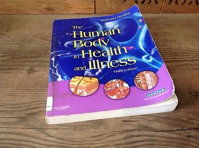 The HUMAN Body In HEALTH And ILLNESS 3rd EDITION By Barbara Herlihy