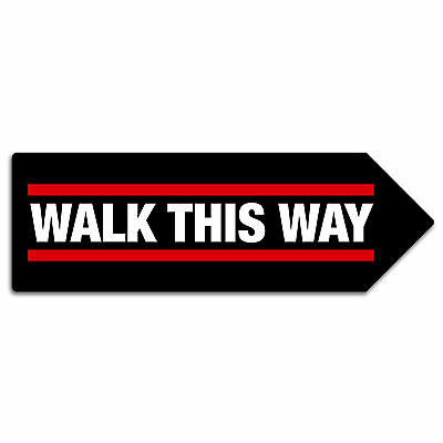 Walk This Way Arrow Sign - Metal Wall Plaque Art Run Lyric DMC Rap Hip Hop Room