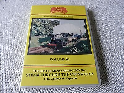 railway dvd -- B&R Volume 62--Steam through the cotswolds --Jim Clemens
