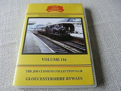 railway dvd -- B&R Volume 116-- Gloucestershire  Byways--Jim Clemens