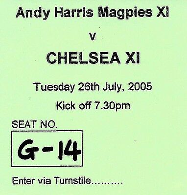 Ticket : Magpies XI v Chelsea XI - Andy Harris Testimonial - 26 July 2005