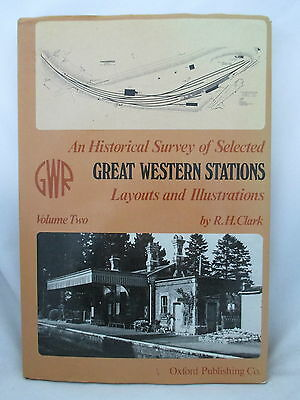 GREAT WESTERN RAILWAY STATIONS. HISTORICAL SURVEY Vol. 2