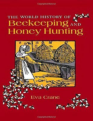 World History of Beekeeping and Hone Book by Crane  Eva (Hardback) 9780415924672