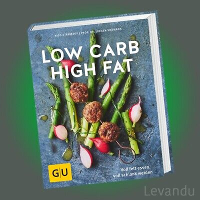 LOW CARB HIGH FAT | STANITZOK & VORMANN | Voll fett essen, schlank werden LCHF