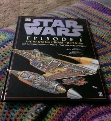 Star wars episode I incredible crosd sections hardcover book