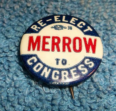 Vintage Campaign Pin Pinback - Re-Elect Chester Merrow to Congress New Hampshire