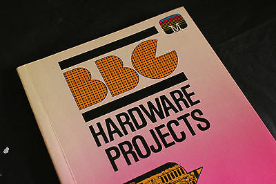 BBC HARDWARE PROJECTS for the BBC MICRO Computer