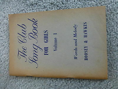 Vintage Guide 'the Club Song Book For Girls Volume 1' Words And Melody