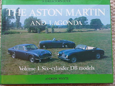 Aston Martin & Lagonda Collectors Guide Volume 1 Andrew Whyte Six Cylinder DB