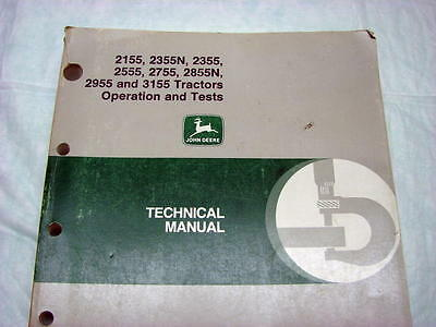 John Deere Technical Manual Tractor 2155 2355n 2555 2755 2855n 2955 3155 Nice
