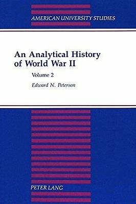 Analytical History of World War II Book by Peterson Edward N Paperback