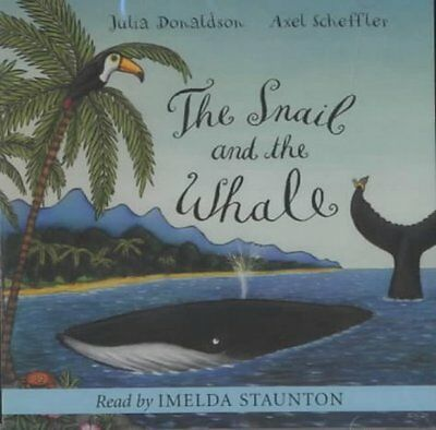 Snail and the Whale Book by Donaldson  Julia (CD-Audio) 9781405050531