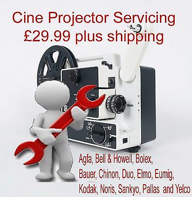 Cine Projector Servicing Bell & Howell, Bolex, Elmo, Chinon, Eumig many more