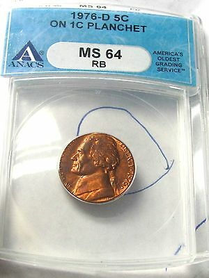 1976 D  Jefferson Nickel, Anacs Ms64 Rb  Struck On Cent Planchet