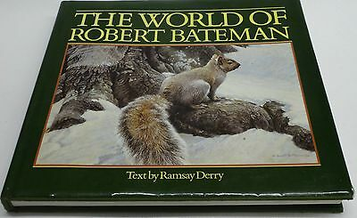 The World of Robert Bateman by Ramsay Derry (signed)