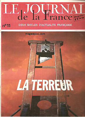 Le Journal De La France - N°11 - 1969 - La Terreur -
