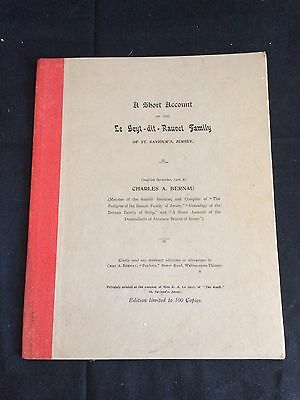 1906 A Short Account of The Le Geyt-dit-Rauvet Family of St. Saviour's, Jersey
