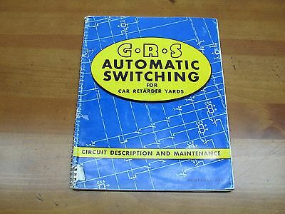 RARE 1950 GRS Automatic Switching For Car Retarder Yards Manual From the D&RGW