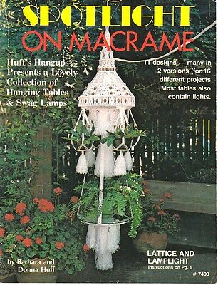"Vintage 1980 Macrame Pattern Book ""spotlight On Macrame"" There Are 16 Projects"
