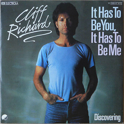 """7"""" Cliff Richard - It Has To Be You, It Has To Be Me - 1982 - NM"""