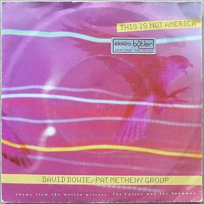 """7"""" David Bowie / Pat Metheny Group - This Is Not America - EU 1985 - NM"""