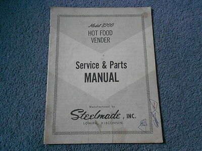Steelmade Model 8200 Hot Food Vender Service & Parts Manual Vending Machine Orig