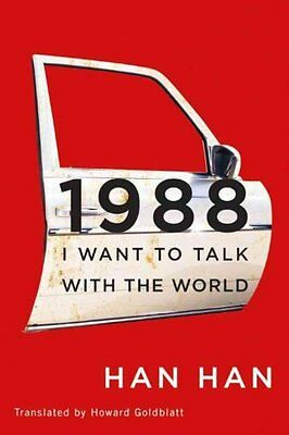 1988 I Want to Talk with the World by Han Han 9781477821114 (Paperback, 2015)