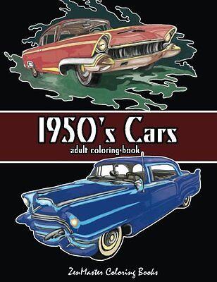 1950's Cars Adult Coloring Book Paperback Volume 4 Relaxation Gift For Men 2017