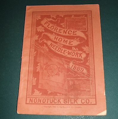 Original 1889 Issue of Florence Home Needle-Work from Nonotuck  Silk Co. Photos