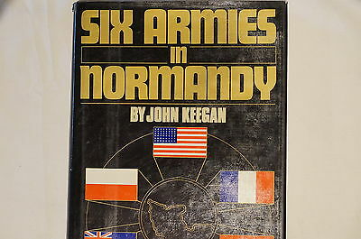 WW2 Six Armies In Normandy by John Keegan Reference Book