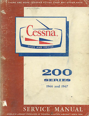 Cessna 200 Series 1966 And 1977 Service Manual + Supplement Covering 1968 Cessna