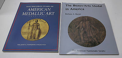 One Hundred Years of American Medallic Art Marquesse + Beaux-Arts Medal America
