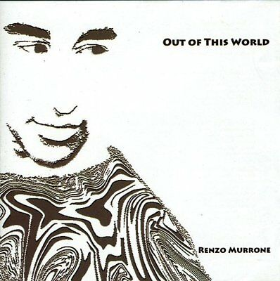 Renzo Murrone - Out Of This World [CD]