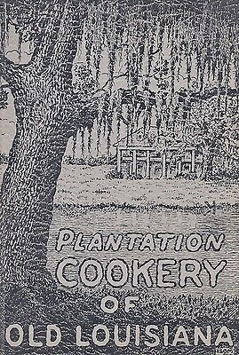 Vintage 1930's Plantation Cookery of Old Louisiana Cookbook Recipe Book First Ed