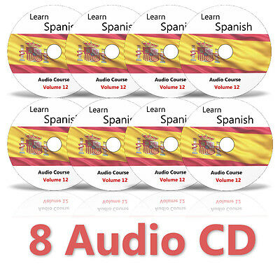 Learn to speak SPANISH - Complete Language Training Course on 8 AUDIO CDs