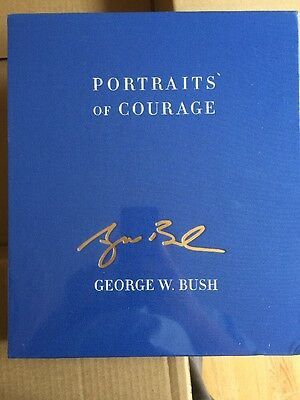 Portraits of Courage by George W. Bush, Laura Bush (Hardback, 2017) Signed 1st