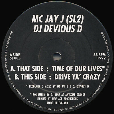 "MC Jay J (SL2) DJ Devious D ‎– Time Of Our Lives 12"" AWESOME RECORDS"