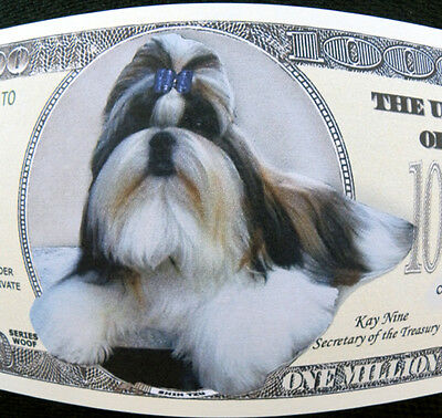 Shih Tzu dog FREE SHIPPING! Million-dollar novelty bill